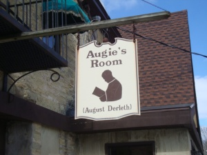 An August Derleth sign outside Leystra's Venture restaurant in Sauk City.  It had a miniature Derleth museum inside.