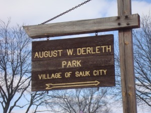 A sign for August Derleth Park.  (Hmmm.  What other weird fiction writiers deserve a park named after them?  PROVIDENCE, I AM LOOKING IN YOUR DIRECTION...)